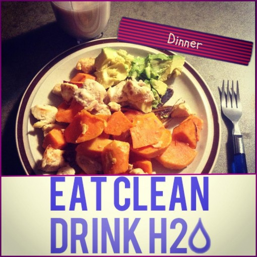 Eat clean and drink water