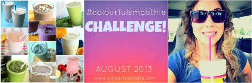 Colourful Smoothie August 2013 Challenge
