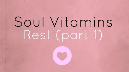 Soul Vitamin Rest