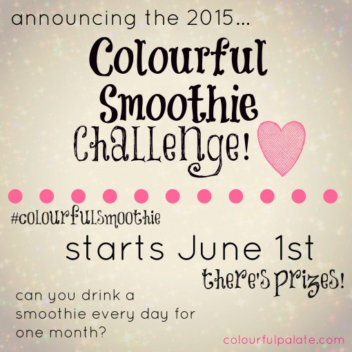 Do you want to join the Colourful Smoothie Challenge - drink a smoothie a day and want some vanity pounds slip away! Smoothies